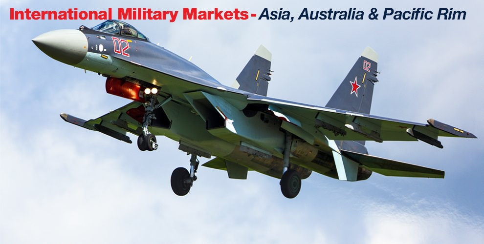 International Military Markets Asia Australia and Pacific Rim